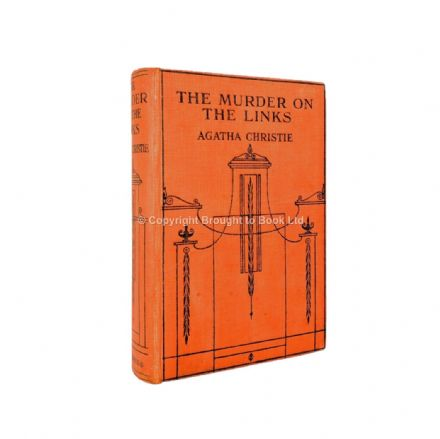 The Murder On the Links by Agatha Christie First Edition John Lane The Bodley Head Ltd 1923